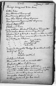A rare glimpse of Thomas Edison's to-do list circa found in The Papers of Thomas A. Edison: Losses and Loyalties — the seventh volume of Rutgers University's digitized Edison papers. Writing Prompts For Writers, Writing Notebook, Boost Creativity, Diary Entry, Science Nature, Notebooks, Journals, Blind, Phonograph