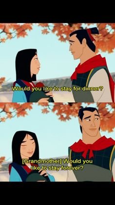 Mulan funny - would you like to stay forever?