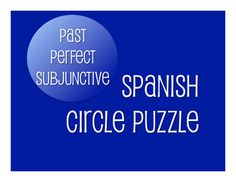 Circle puzzles are a great logic-based, kinesthetic tactile review activity that can work for any grammar or verb topic.  Students work in pairs to match clues that build a circle when completed. This file includes a 20-piece puzzle and instructions for how to use it in class.This activity reviews the Spanish past perfect subjunctive (hubiera) with regular and irregular past participles.This product is also available as part of my  Past Perfect Subjunctive BundleThis activity is also…