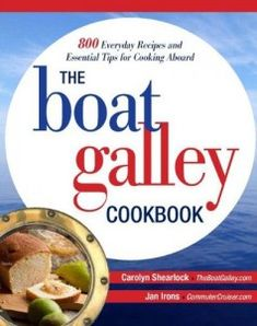 This blog has a lot of good information about living on a boat, particularly how to optimize your galley.