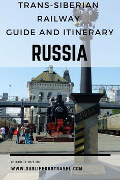 Trans-Siberian Railway - Guide, tips and Itinerary for a self planned route from Moscow to Vladivostok, Russia
