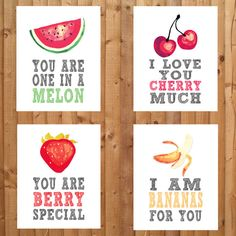 Fruit themed nursery prints. You are one in a melon, I love you cherry much, I love you berry much, You are berry special, I am bananas for you. Buy 3 or more and save!