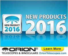 Orion's hottest new products are available! Be sure to check back all year to see what else is new at Orion Telescopes and Binoculars! Orion Telescopes, Live In The Now, New Product, Binoculars, Online Shopping, Learning, Big, Check, Products