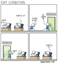 - Wait!  + That's it!  - There is no...  + I'm going in!  - Wait!  + That's it!   (via Instagram - themonkeyuser)   #monkeyuser #devhumor #programming #comics #programmerhumor #code #source #development #programmer #recursion