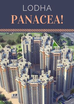 Lodha Panacea Most Luxurious and Colourful Township in Dombivali Waiting For You, Dreaming Of You, New York Skyline, Floor Plans, Memories, How To Plan, Luxury, City, Places