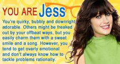 I got Jess for the character I'm most like. Now where's my Nick?