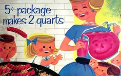 Brady's Bunch of Lorain County Nostalgia: August 2009 - Kool-Aid ad Retro Ads, Vintage Advertisements, Vintage Ads, Vintage Images, Vintage Prints, Vintage Food, Vintage Posters, Vintage Designs, Kool Aid Man
