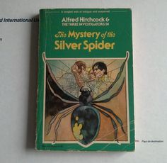 The Mystery of the Silver Spider No. 8 by Robert Arthur and Alfred Hitchcock...