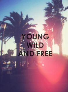 Young Wild And Free Follow Me/twitter/@sanderb12 | via Facebook en @We Heart It.com - http://whrt.it/17tkCU1