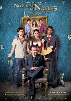 Nosotros los nobles. Una de la mejores películas que he visto y por supuesto mexicana :)