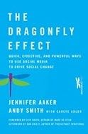 The Dragonfly Effect by Jennifer Aaker and Andy Smith with Carlye Adler for book report for MARK 9057 Social Media Marketing