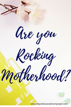 Hey Mama are you rocking motherhood? Parenting can be rough! Let's look at the bright side of being a mom and a parent