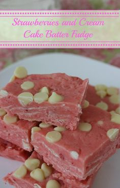 Cake Batter Strawberries and Cream Fudge is an excellent choice for a Valentine's Day special dessert treat! Make this in moments and serve to your family!