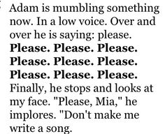 """Don't make me write a song."" Adam, If I Stay"