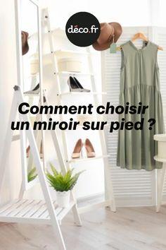 Pour vérifier sa tenue avant de sortir, rien de tel qu'un miroir en pied, qui permet de se voir en entier, de la tête au pied ! En plus, que se soit dans la chambre ou dans l'entrée, c'est vrai que le miroir sur pied habille le mur (et la pièce), tout en étant très pratique. Voici quelques conseils pour bien choisir votre miroir sur pied.