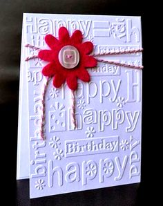 A Little Space of My Own: Cuttlebug Happy Birthday Embossing Folder - Happy New Year 2019 Birthday Cards For Women, Handmade Birthday Cards, Greeting Cards Handmade, Female Birthday Cards, Personalized Greeting Cards, Tarjetas Stampin Up, Stampin Up Cards, Bday Cards, Embossed Cards