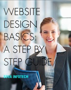 Website Design Basics: A Step By Step Guide Websites are must regardless of whether it is a new company or a well-known corporate house. This write up provides with a step by step guide on designing websites.
