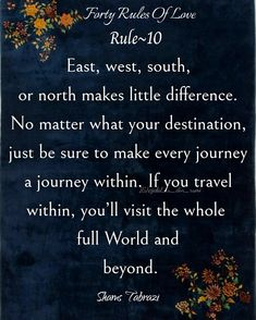 Rumi Love Quotes, Ego Quotes, Poem Quotes, True Quotes, Motivational Quotes, Poems, Forty Rules Of Love, Love Rules, Shams Tabrizi Quotes