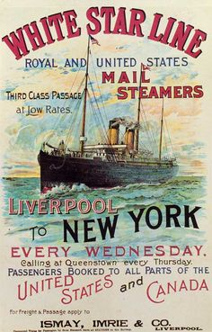 A colourful White Star Line travel poster advertising steamship services between. - A colourful White Star Line travel poster advertising steamship services between Liverpool and New - Old Poster, Poster Ads, Advertising Poster, Vintage Labels, Vintage Ads, Titanic History, Travel Ads, Old Ads, Vintage Travel Posters