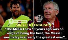 Sir Alex Ferguson, Soccer Stars, I Saw, Messi, 10 Years, Leo, Good Things, Lion