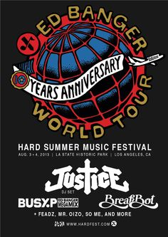 French dance label Ed Banger celebrates their 10th anniversary at this year's HARD Summer Music Festival!