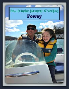 How to Make the most of Visitng Fowey