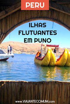 Já imaginou andar sobre uma ilha flutuante? Assim é a Isla de los Uros, no Peru.
