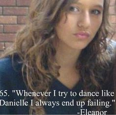 this is why i love eleanor she's the most amazing girl ever I'm always looking up to my idols