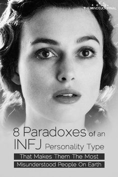 8 Paradoxes of An INFJ Personality Type That Makes Them The Most Misunderstood People On Earth Rarest Personality Type, Myers Briggs Personality Types, Mbti Personality, Advocate Personality Type, Personality Disorder, Infj Traits, Infj Infp, Isfj, Extroverted Introvert