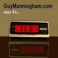 Is it BEER:30 yet?