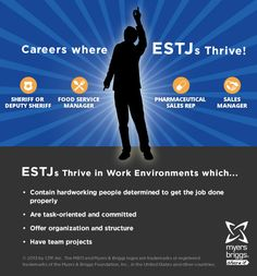The careers and workplaces where ESTJs thrive! #MBTI #myersbriggs #careers