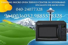 Samsung Microwave oven Repair Center in Hyderabad 9640036052 Samsung Microwave oven Service Center in Hyderabad