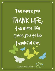 62 super Ideas for quotes life thankful gratitude Attitude Of Gratitude, Gratitude Quotes, Gratitude Jar, Grateful Quotes, Positive Thoughts, Positive Quotes, Great Quotes, Inspirational Quotes, Motivational