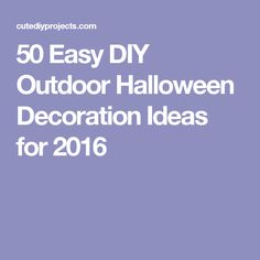 50 Easy DIY Outdoor Halloween Decoration Ideas for 2016