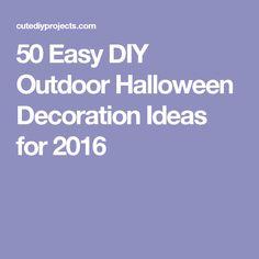 50 Easy DIY Outdoor Halloween Decoration Ideas for 2016