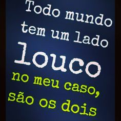 #loucos #sabedoria