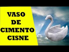 VASO DE CIMENTO,PAPEL E ARGILA ,CISNE PARA PLANTAR SUCULENTAS OU OUTRA PLANTA - YouTube