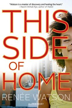 This Side of Home by Renee Watson Jessica Bratt http://whimsylibrarian.com/whimsical/2016/1/26/black-history-reads-this-side-of-home