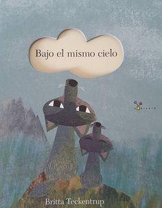 Aunque seamos diferentes todos vivimos bajo el mismo cielo y podemos compartir muchos sueños I1 AI TEC.bri baj Elementary Spanish, Spanish Classroom, Conte, Activities, Words, Education, Children's Library, Children's Literature, Sun