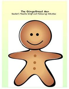 This Gingerbread Man reader's theatre script is especially written for emergent readers with simplified language and repetition. Also includes follow-up activities.