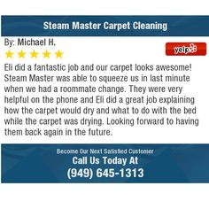Eli did a fantastic job and our carpet looks awesome! Steam Master was able to squeeze us...
