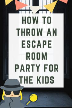 How To Throw An Escape Room Party For The Kids - - How To Throw An Escape Room Party For The Kids Erziehung Wie man eine Fluchtraumparty für die Kinder schmeißt Room Escape Games, Escape Room Themes, Escape Room Diy, Escape Room For Kids, Kids Room, Escape Room Challenge, Mystery Parties, Host A Party, Diy Party