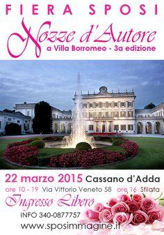 Fiera sposi Nozze d'Autore a Villa Borromeo - 22 marzo Cassano d'Adda (MI) - Ore 10:00 - 18:30 Ingresso gratuito - Ore 16 sfilata di abiti da sposa
