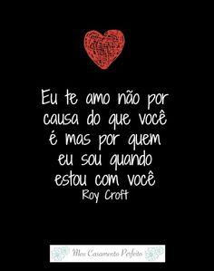 #lovequote #amor #euteamo #inspiracao #casamentoperfeito #meucasamentoperfeito #casamento