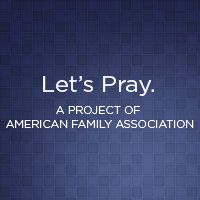 Let's Pray - American Family Association.  Prayer calendar for July.  Please join me in praying for our nation.