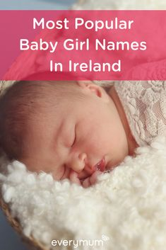 According to the CSO, girls are given a wider variety of names than boys, with girls' names registered compared to boys' names. Find out which were the 10 most popular last year! Popular Baby Girl Names, Most Popular Names, Unique Baby Names, Popular Girl, Irish Girl Names, Vintage Names, Celebrity Baby Names, Name Inspiration, Boys