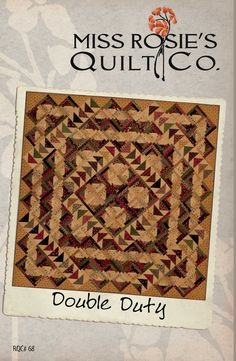 Double Duty pattern from Miss Rosie's Quilt Co.