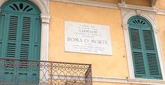 da questa casa Giuseppe Garibaldi salutava il popolo giurando ROMA O MORTE - Piazza Bra, Verona