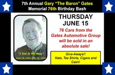 "Join us Thursday, June 15 in the lanes or online for the 7th Annual Gary ""The Baron"" Gates Memorial 76th Birthday Bash! Gates Auto Group, Antonino Auto Group, Saccucci Honda, Reynolds Garage & Marine, Valenti Auto Group, Speedcraft Volkswagen, Kia of Old Saybrook, CNAC, Lease, Repo, and Donations"
