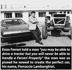 Must Read Ferruccio Lamborghini was born into a family of grape farmers and was always interested in mechanics. After serving in the air force during World War II Ferruccio took advantage of the post-war need for agriculture supplies by repurposing military machines into tractors. When his tractor business brought him wealth and success he did what many middle-aged men dream of and in 1958 bought a Ferrari (along with a few other luxury cars of course but its the Ferrari that concerns this…